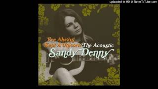 Watch Sandy Denny The Pond  The Stream video