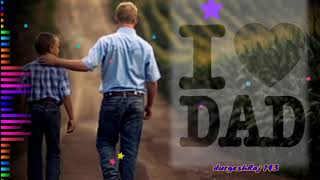 I Love You Daddy    Latest New Ringtone    Daddy Whattsup Status    Daddy 4K HD Status Video   