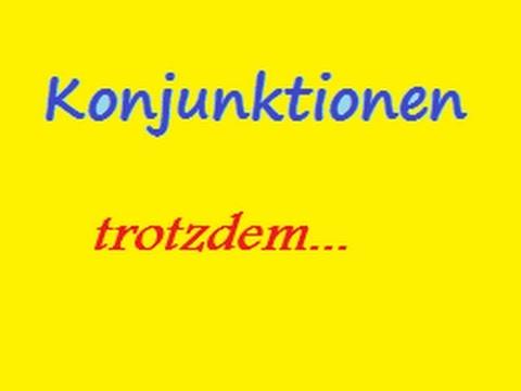 deutsch-lernen- -konjunktionen- -trotzdem-... 