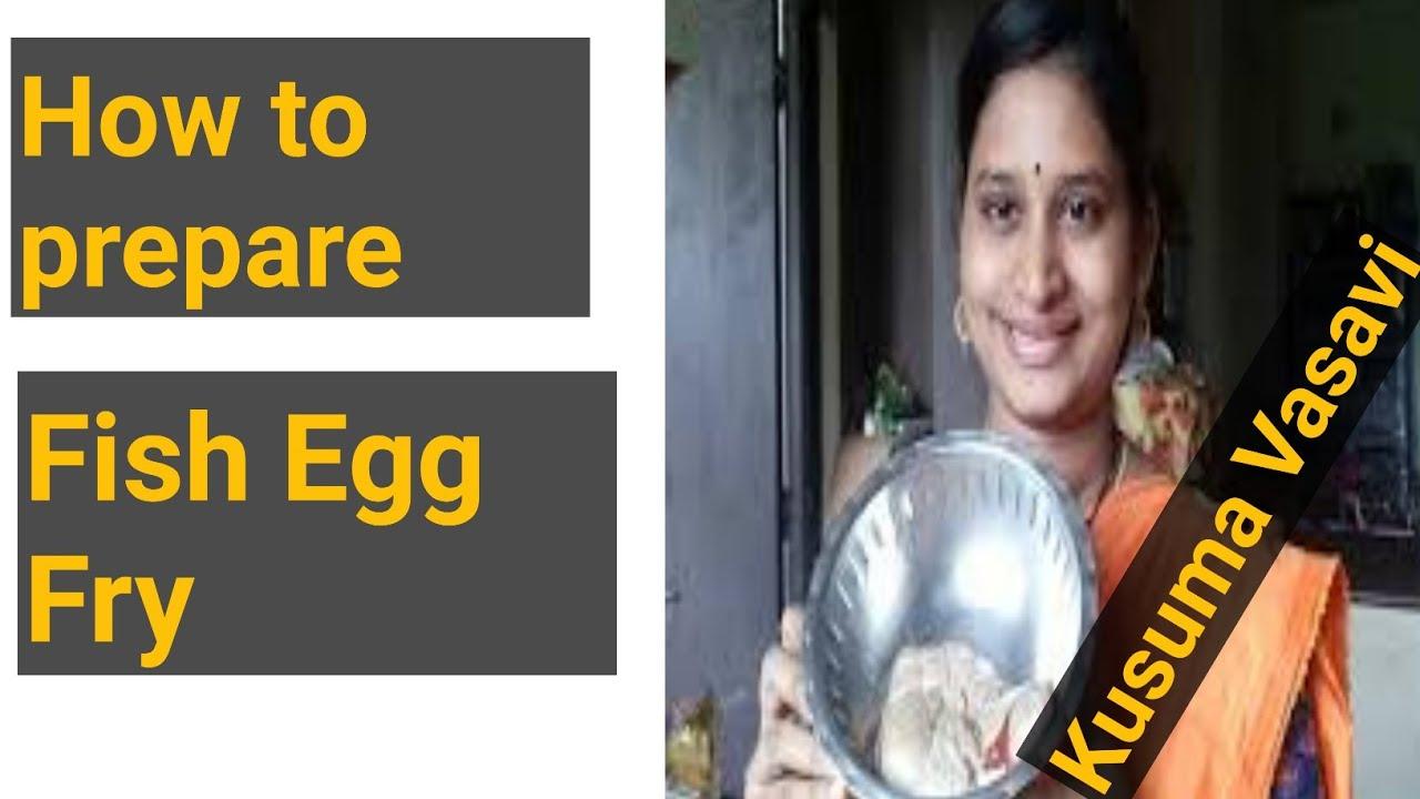 Kusuma Vasavi Telugu Vlogs - Fish Egg Fry Preparation|Telugu ammayi |Kusuma Vasavi Telugu Vlogs