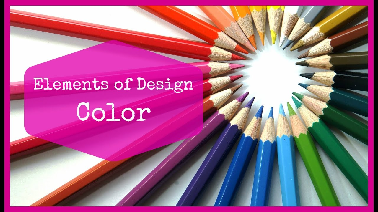 Color As An Element Of Design : Elements of design color youtube