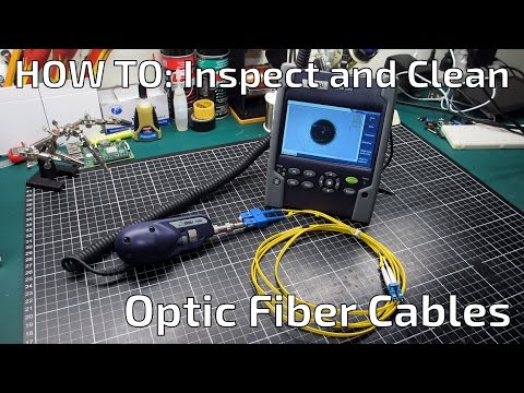 How To Inspect and Clean Optic Fiber Cables