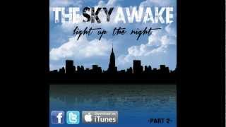 OUT NOW Light Up The Night Part II EP - The Sky Awake
