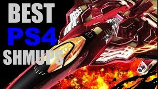 The Best SHMUP'S on the PS4