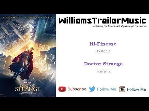 Doctor Strange Trailer 2 Music - (Hi-Finesse) Dystopia