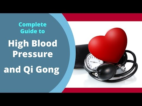 Complete Guide to High Blood Pressure and Qi Gong