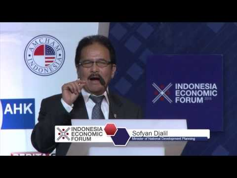 Head of BAPENAS Sofyan Djalil Keynote at Indonesia Economic Forum 2015