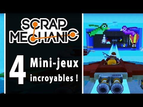 SCRAP MECHANIC : 4 Mini-jeux incroyables !