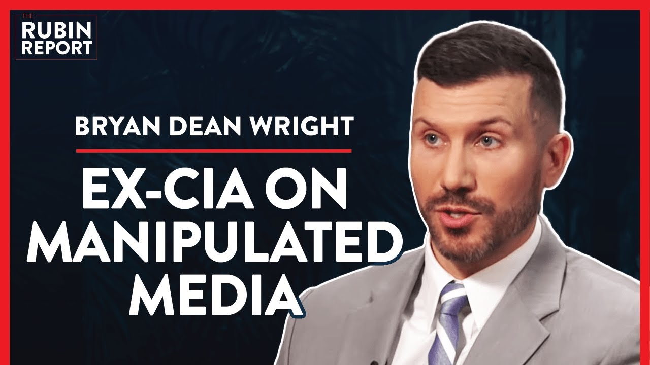 Ex CIA: How The CIA Manipulates You With Media (Pt. 3) | Bryan Dean Wright  | POLITICS | Rubin Report - YouTube