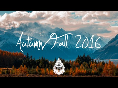 Indie/Indie-Folk Compilation - Autumn/Fall 2016 (1-Hour Play