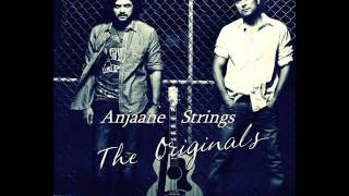 Anjaane - STRINGS HQ Audio