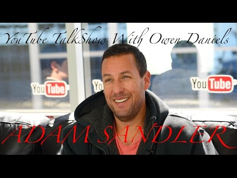 Adam Sandler: YouTube Talk Show With Owen Daniels