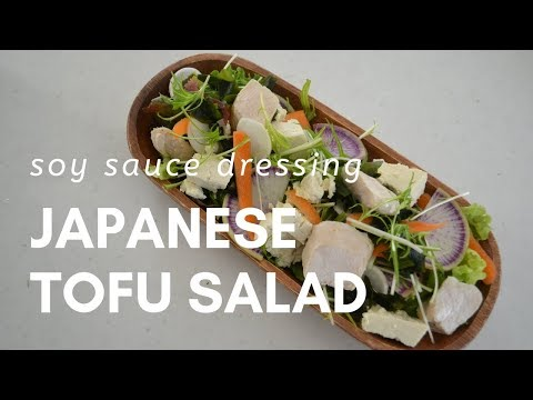How to make ★Japanese Tofu Salad w/soy sauce dressing(EP92)