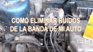 ELIMINAR RECHINIDO DE CORREA O BANDA AUTOMOTRIZ