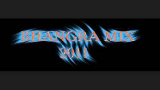 NeW BhANgRA MIX--- 2011!! PART 1