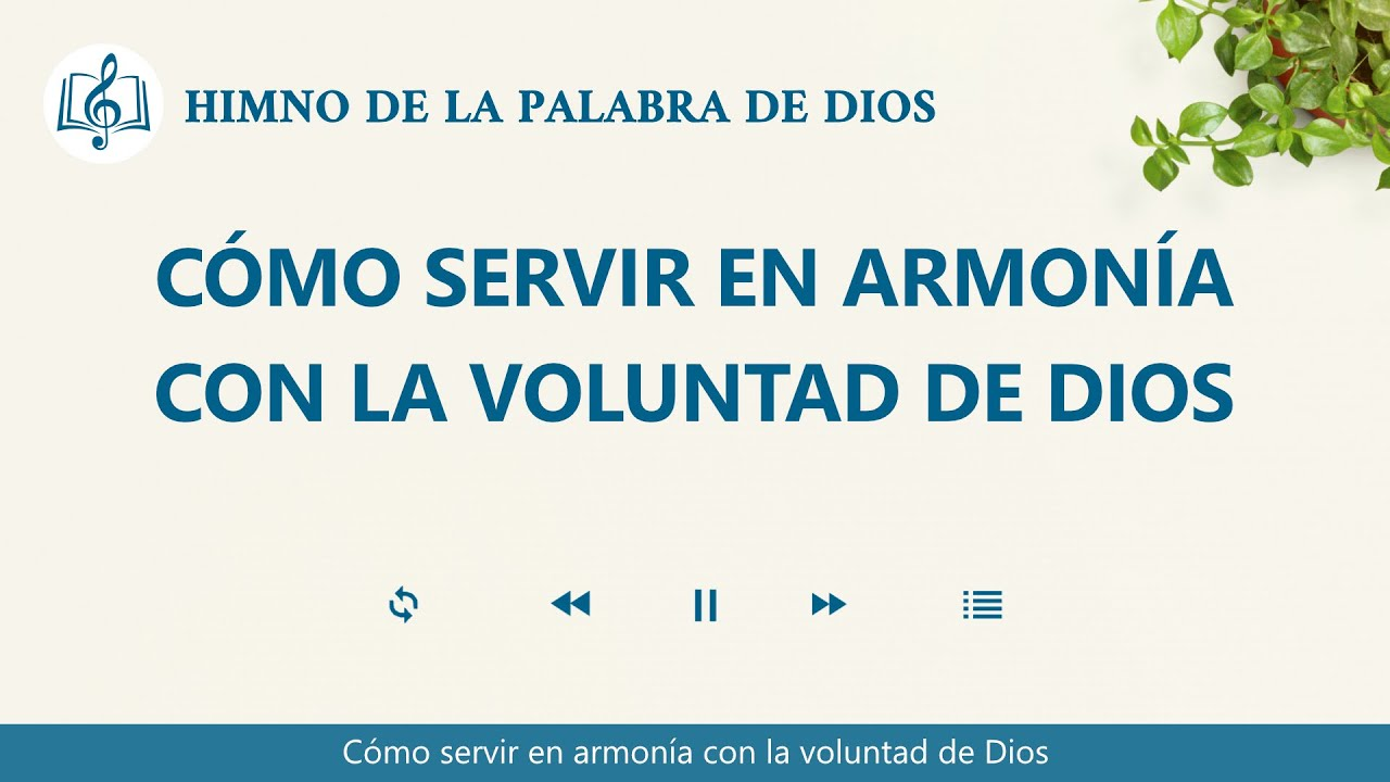 Himno cristiano | Cómo servir en armonía con la voluntad de Dios