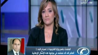 الخارجية: حادث الكنيسة البطرسية خسيس وجبان.. والعالم متضامن معنا