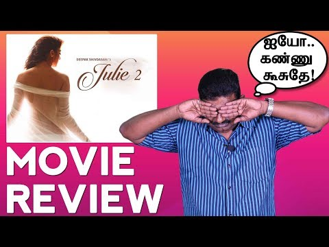 Julie 2 Tamil Movie Review | Raai Laxmi |...