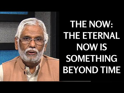 The Now: The Eternal Now Is Something Beyond Time