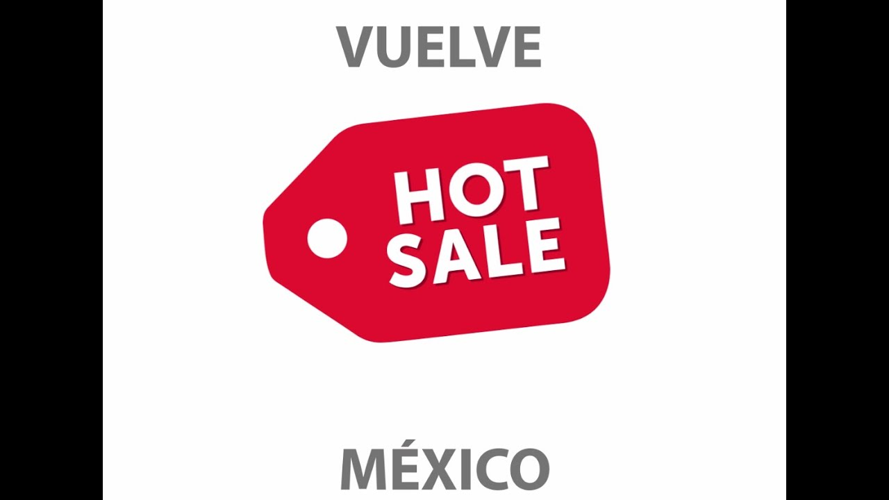 Hot Sale México