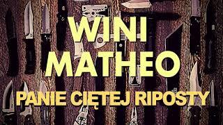 3. Wini - Panie Ciętej Riposty - prod. Matheo, Gościnnie Matheo