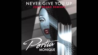 Portia Monique – Never Give You Up (Joey Negro Extended Mix)