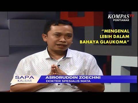 Sapa Kalbar - Mengenal Lebih Dalam Bahaya Glaukoma Bersama Dr. Asroruddin