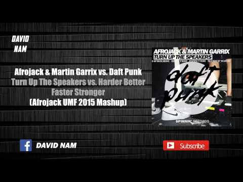 Turn Up The Speakers vs. Harder Better Faster Stronger (Afrojack Mashup) [David Nam Remake]