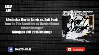 Turn Up The Speakers vs. Harder Better Faster Stronger (Afrojack Mashup) [David Nam Remake]