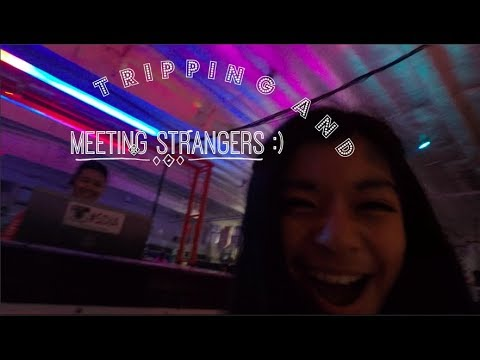 Vlog #3 | Meeting Strangers and Tripping'...