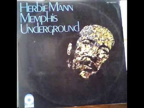 Herbie Mann: Full Album of Memphis Underground