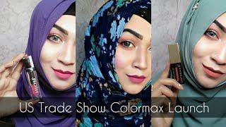 US Trade Show 2018 COLORMAX COSMETICS Launching | Pari ZaaD