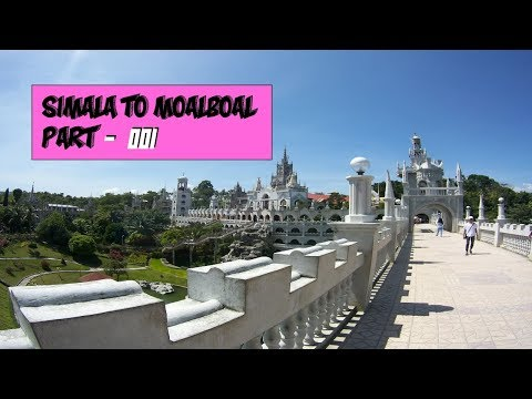 SIMALA AND MOALBOAL BUDGET TRAVEL GUIDE - PART 1