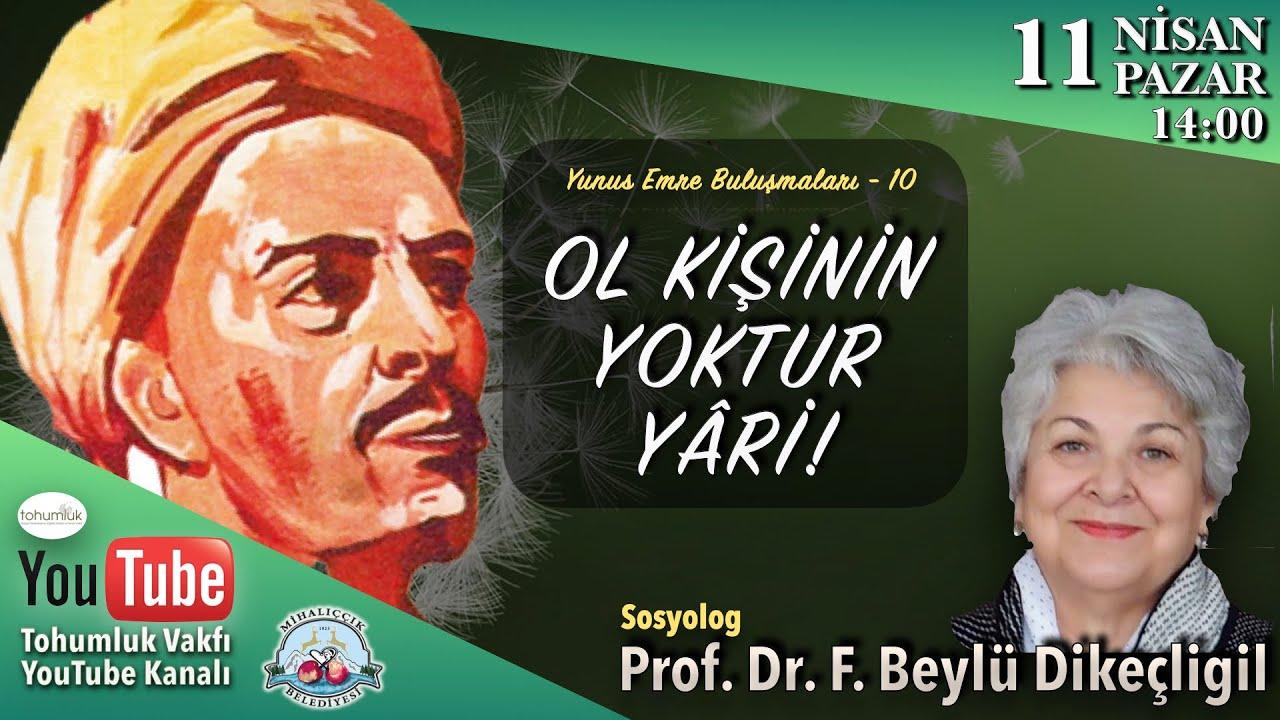 Prof. Dr. Beylü Dikeçligil | Yunus Emre Buluşmaları -10