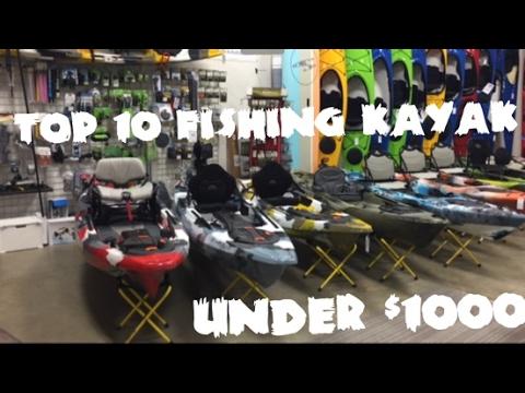 Top 10 Fishing Kayaks Under $1000
