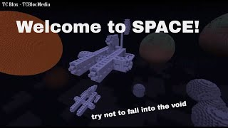 Super Space Map World Showcase  -  TC Blox
