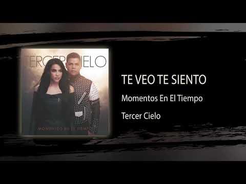 Te Veo Te Siento  Tercer Cielo  Audio Oficial
