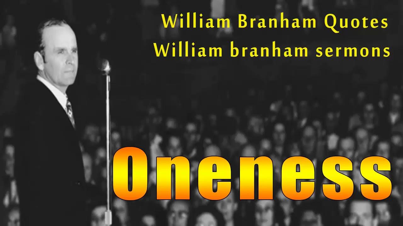 Oneness | William branham quotes | Quote of the day | William branham  sermons