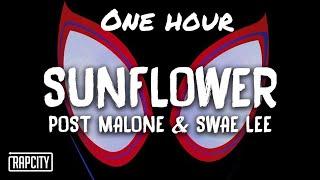 Post Malone - Sunflower 1 hour