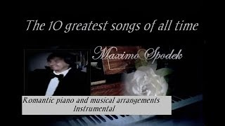 MAXIMO SPODEK, THE 10 GREATEST SONGS OF ALL TIME