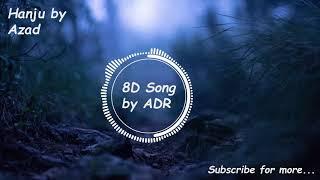 Hanju Azad Full Song Meer 8D New Punjabi songs 2019 8D Song by ADR