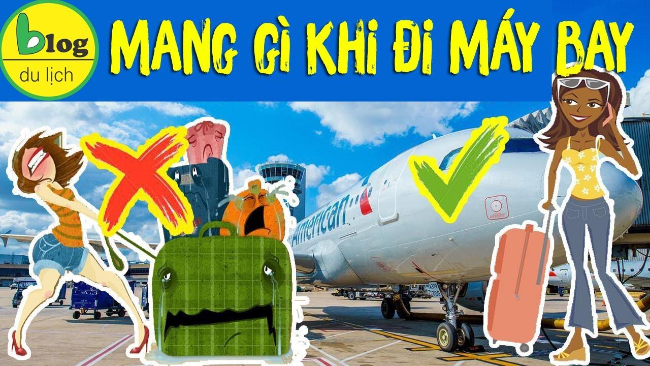 Hướng dẫn mang hành lý xách tay đúng quy định đi máy bay năm 2020
