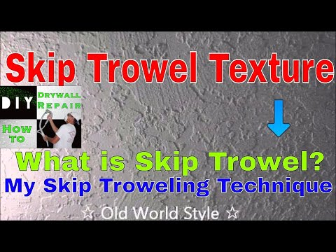 How to apply a Skip Trowel Texture