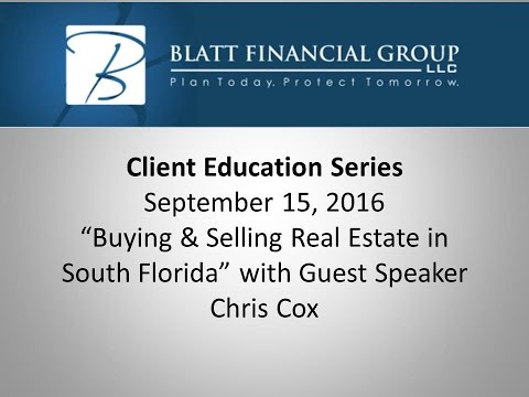 Client Educational Series Buying & Selling Real Estate   09 15 2016
