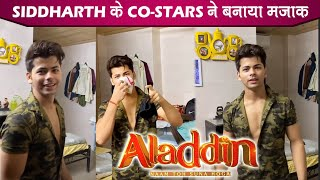 Aladdin Star Cast FUNNY PRANK On Siddharth Nigam On The Set Of Aladdin Naam Toh Suna Hoga |
