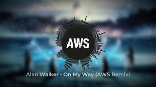 Alan Walker & Sabrina Carpenter - On My Way (AWS Remix)
