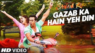 'GAZAB KA HAIN YEH DIN' Video Song | SANAM RE | Pulkit Samrat, Yami Gautam | Divya khosla Kumar