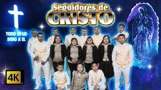 Seguidores De Cristo - Todo Se Lo Debo A El / Solo Alabanzas / Calidad 4K