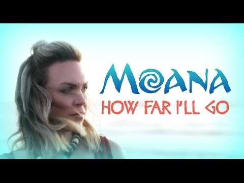 How Far I'll Go from Disney's MOANA - Cover by Evynne Hollens