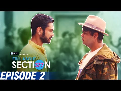 Still About Section 377 | Episode 2 | Love Is Love